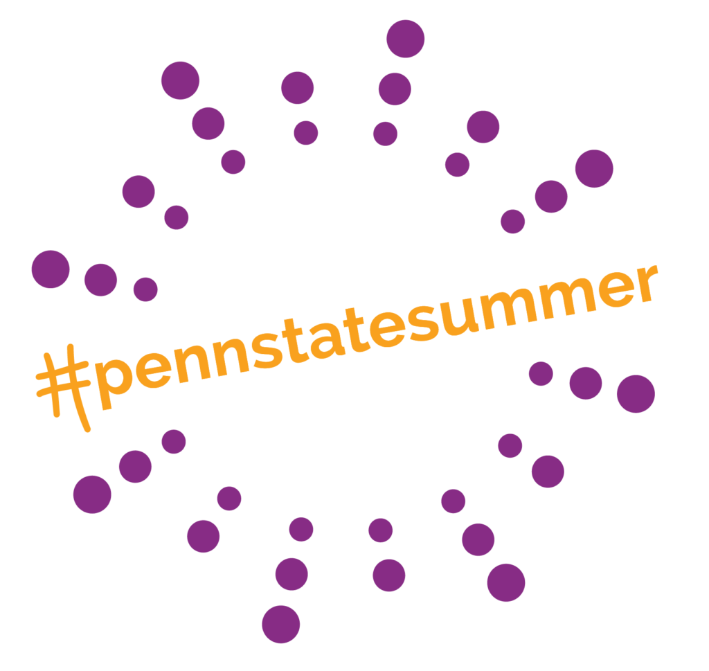 Penn State Summer image with a sunburst of dots radiating around the hashtag #pennstatesummer